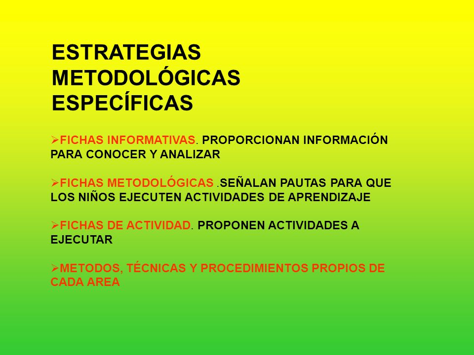 ESTRATEGIAS METODOLÓGICAS ESPECÍFICAS