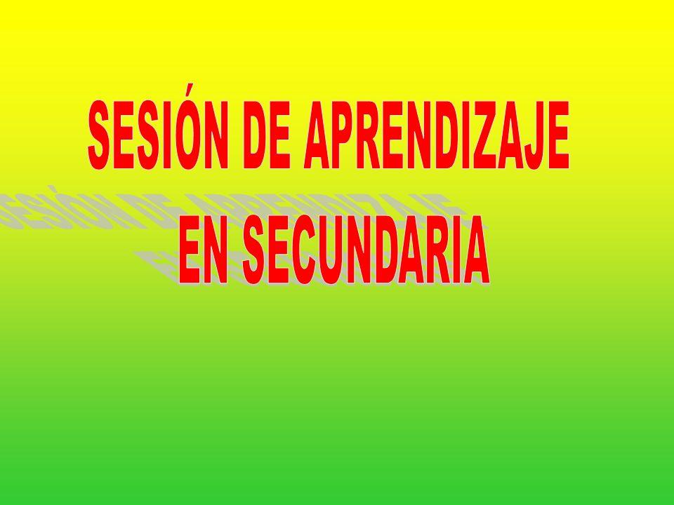 SESIÓN DE APRENDIZAJE EN SECUNDARIA
