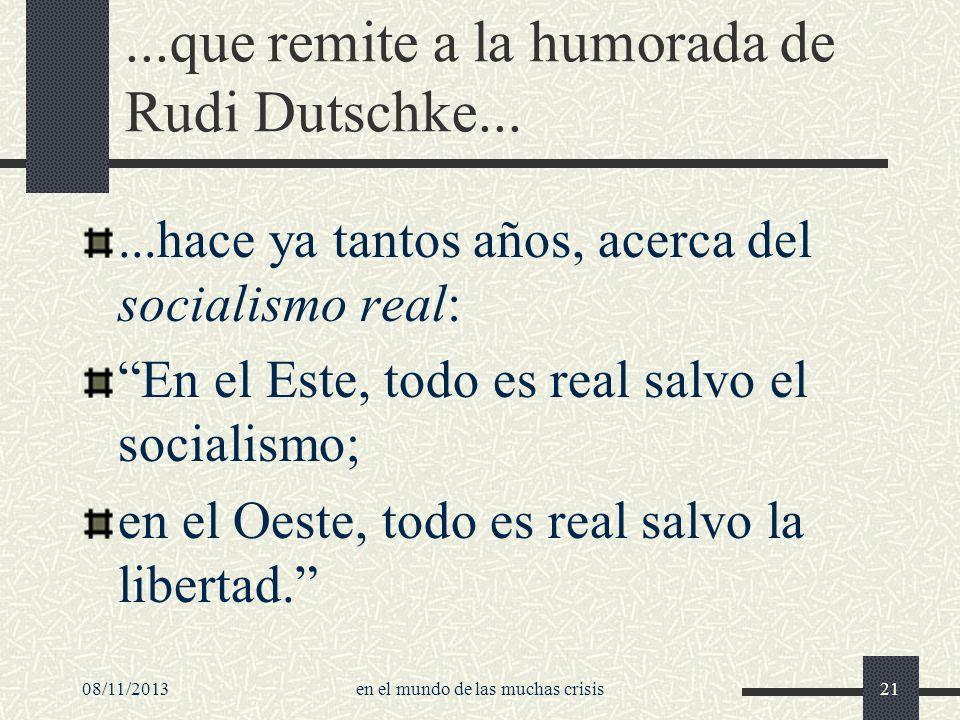 ...que remite a la humorada de Rudi Dutschke...