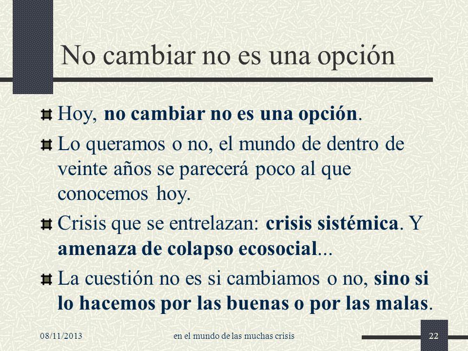 No cambiar no es una opción