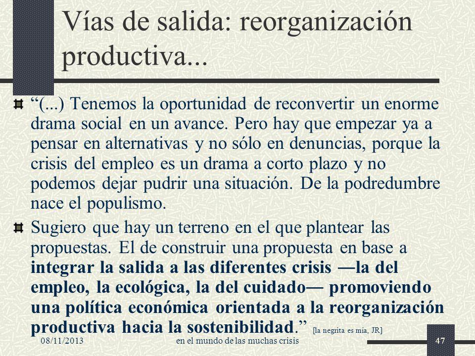 Vías de salida: reorganización productiva...