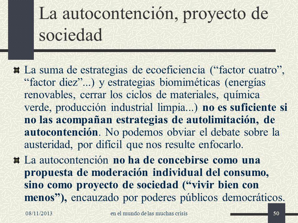 La autocontención, proyecto de sociedad