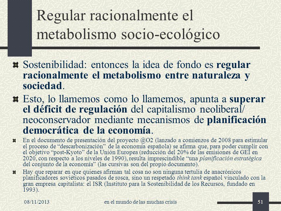 Regular racionalmente el metabolismo socio-ecológico