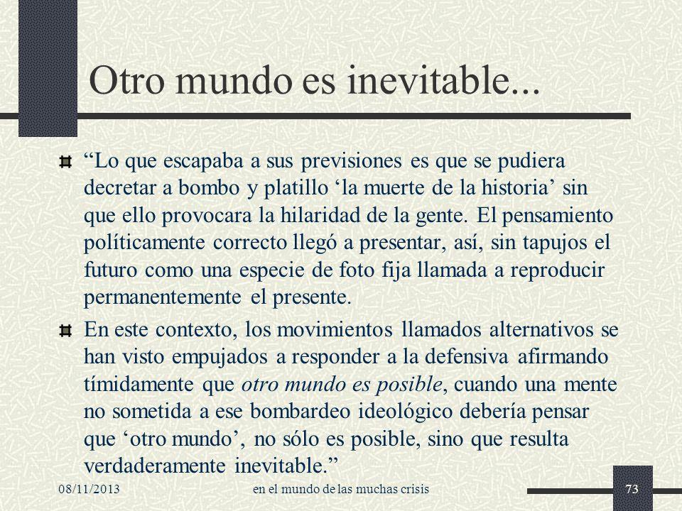 Otro mundo es inevitable...