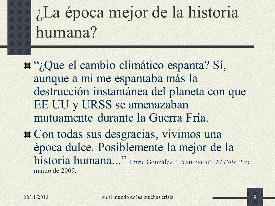 ¿La época mejor de la historia humana