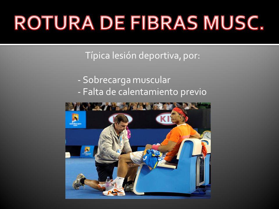 Típica lesión deportiva, por: