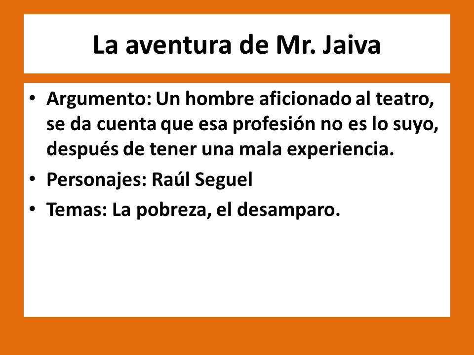 La aventura de Mr. Jaiva