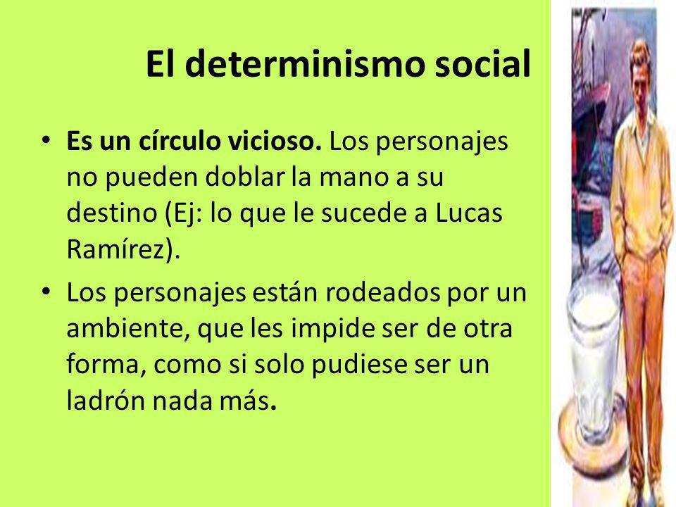El determinismo social