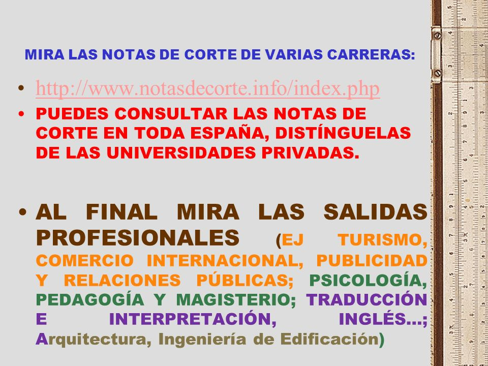 MIRA LAS NOTAS DE CORTE DE VARIAS CARRERAS: