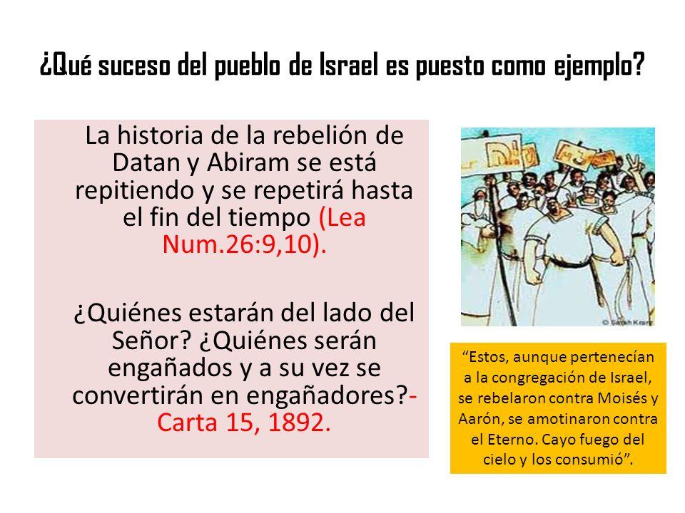¿Qué suceso del pueblo de Israel es puesto como ejemplo