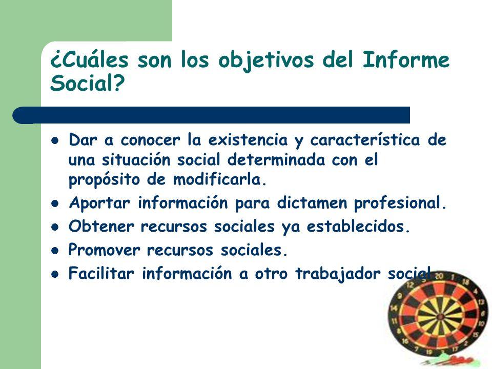 ¿Cuáles son los objetivos del Informe Social