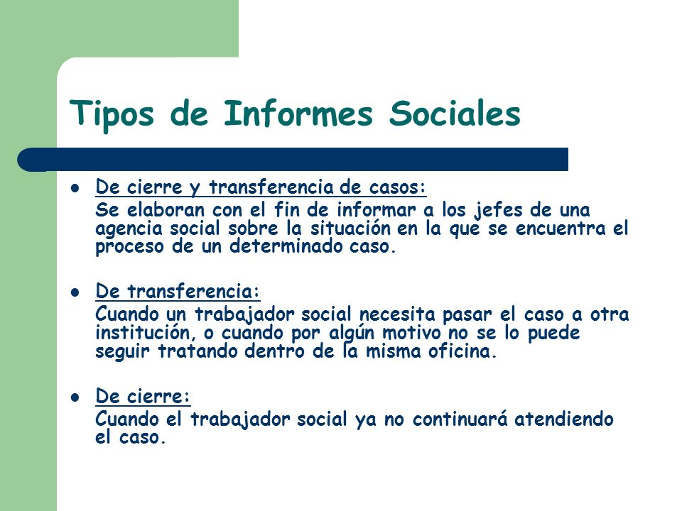 Tipos de Informes Sociales