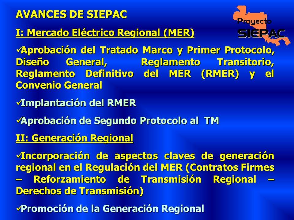AVANCES DE SIEPAC I: Mercado Eléctrico Regional (MER)