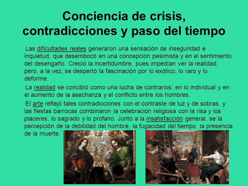 Conciencia de crisis, contradicciones y paso del tiempo