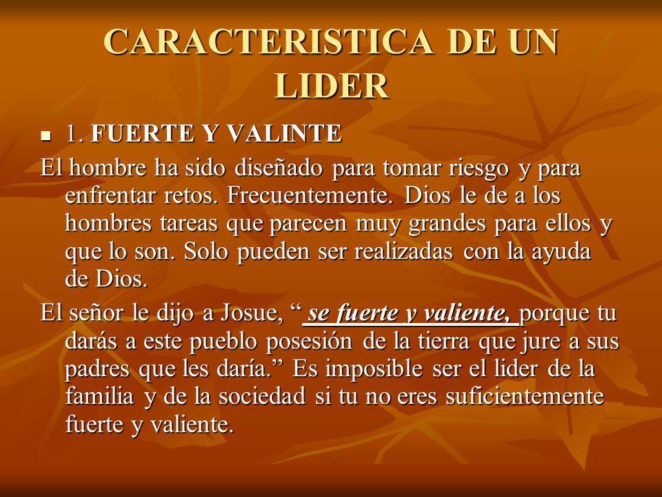 CARACTERISTICA DE UN LIDER