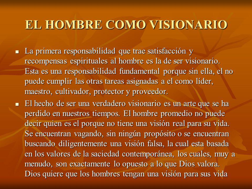 EL HOMBRE COMO VISIONARIO