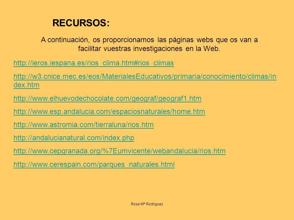 RECURSOS: A continuación, os proporcionamos las páginas webs que os van a facilitar vuestras investigaciones en la Web.