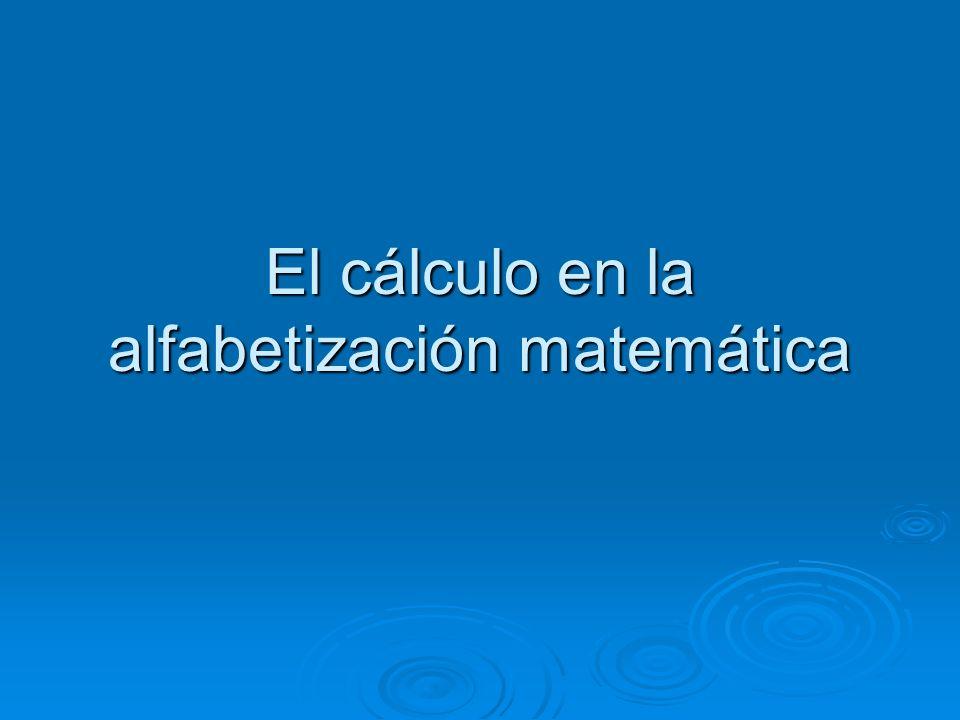 El cálculo en la alfabetización matemática
