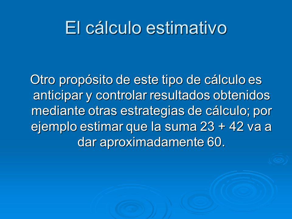El cálculo estimativo