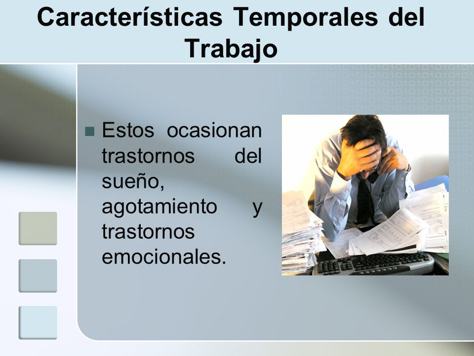 Características Temporales del Trabajo