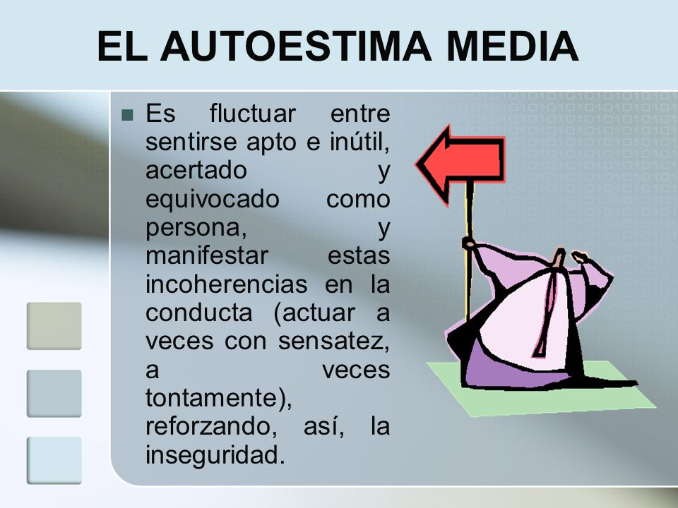 EL AUTOESTIMA MEDIA