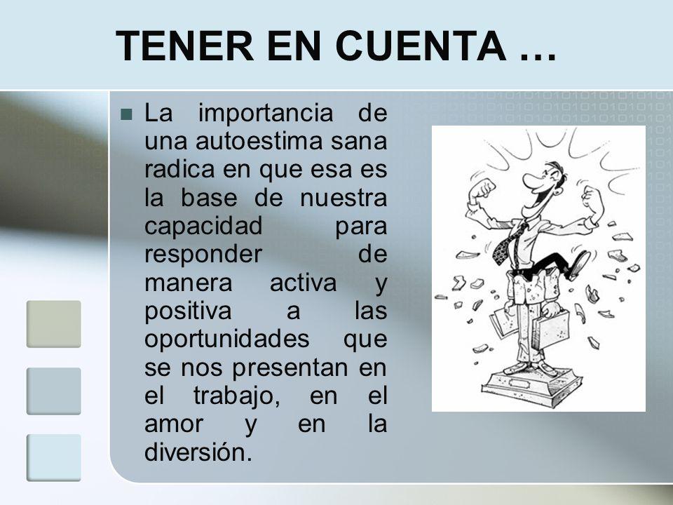 TENER EN CUENTA …