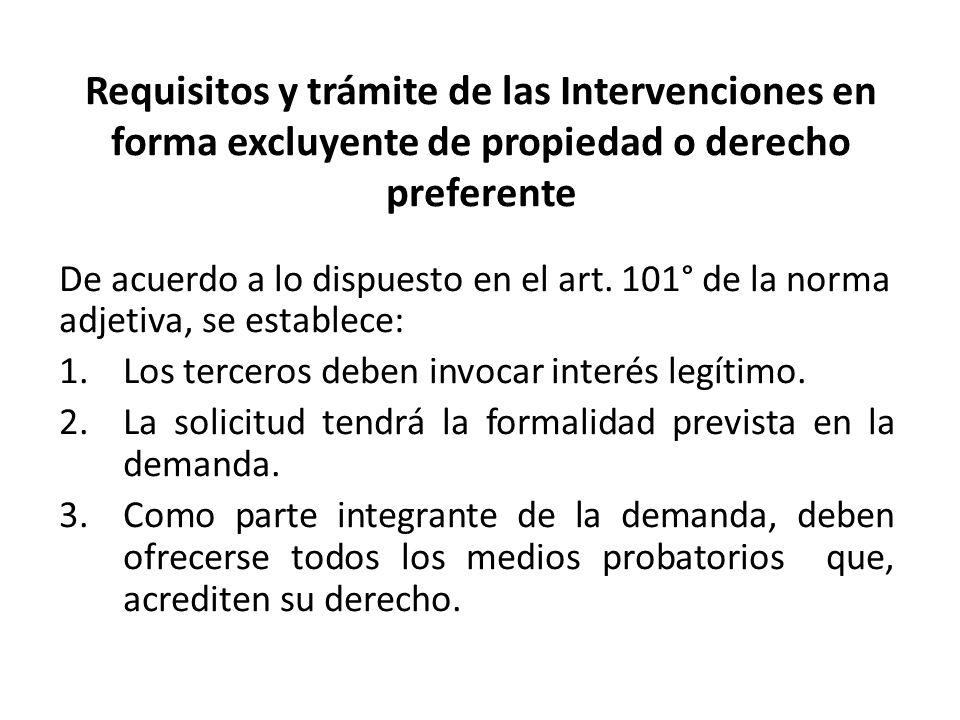 Requisitos y trámite de las Intervenciones en forma excluyente de propiedad o derecho preferente