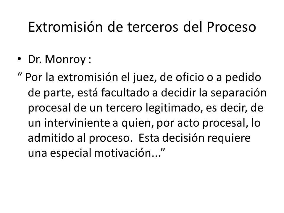 Extromisión de terceros del Proceso