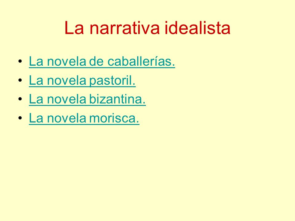La narrativa idealista