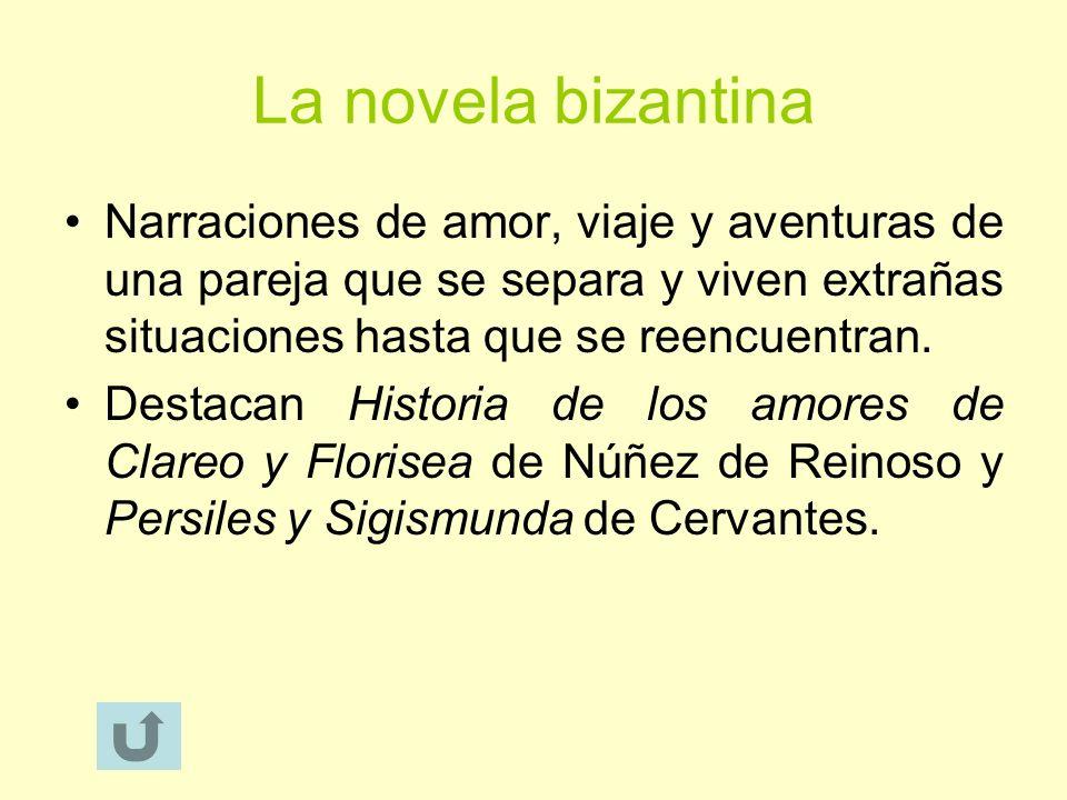 La novela bizantina Narraciones de amor, viaje y aventuras de una pareja que se separa y viven extrañas situaciones hasta que se reencuentran.