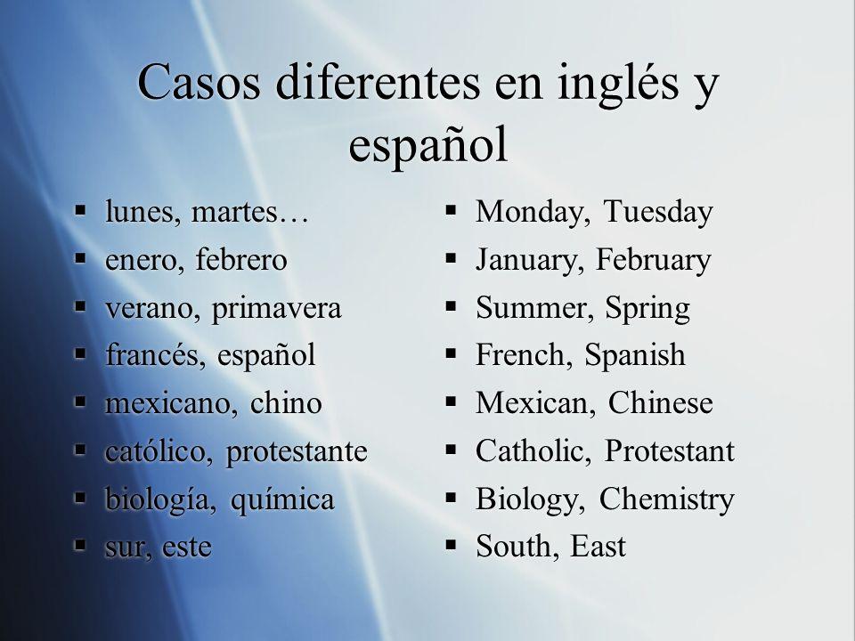 Casos diferentes en inglés y español
