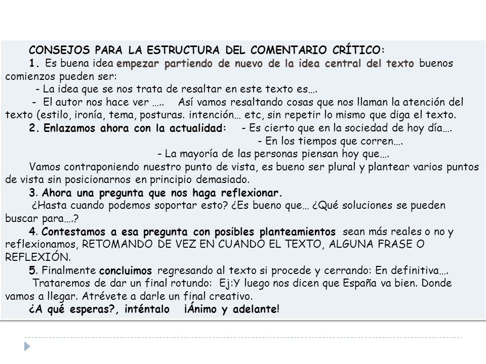 CONSEJOS PARA LA ESTRUCTURA DEL COMENTARIO CRÍTICO: