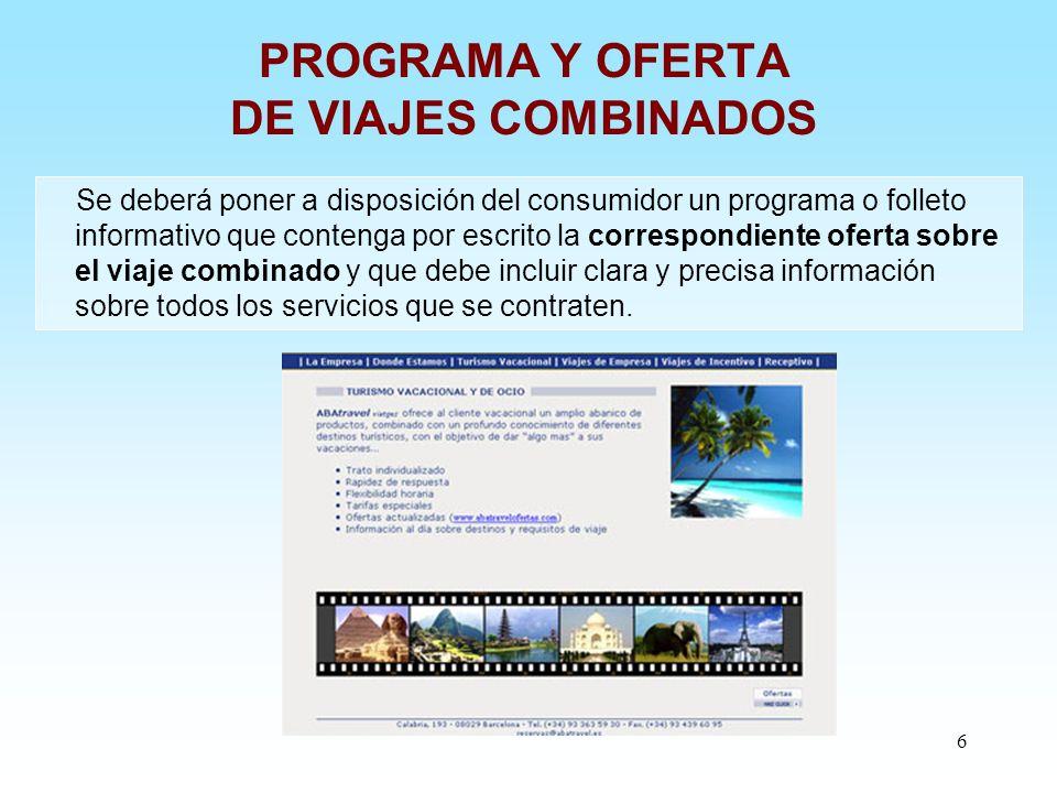 PROGRAMA Y OFERTA DE VIAJES COMBINADOS