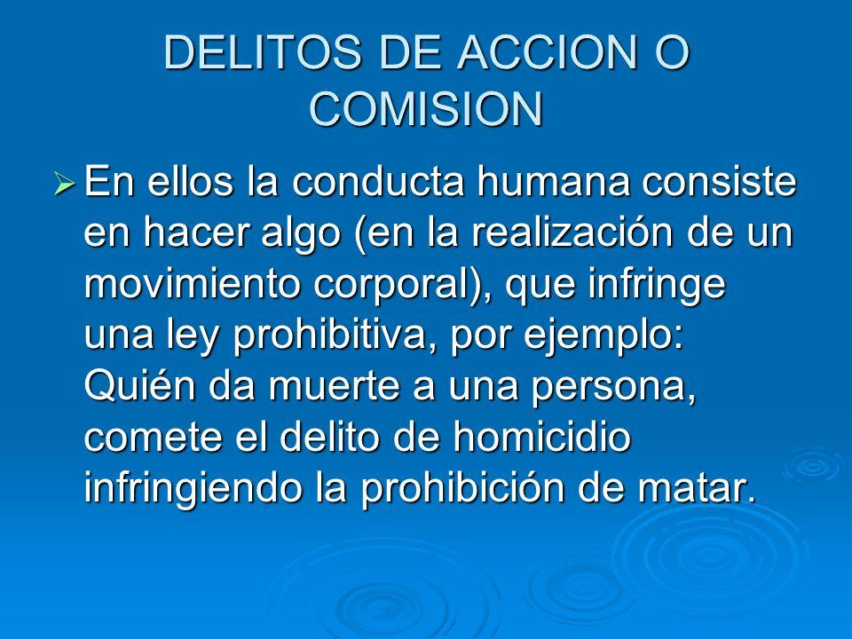 DELITOS DE ACCION O COMISION
