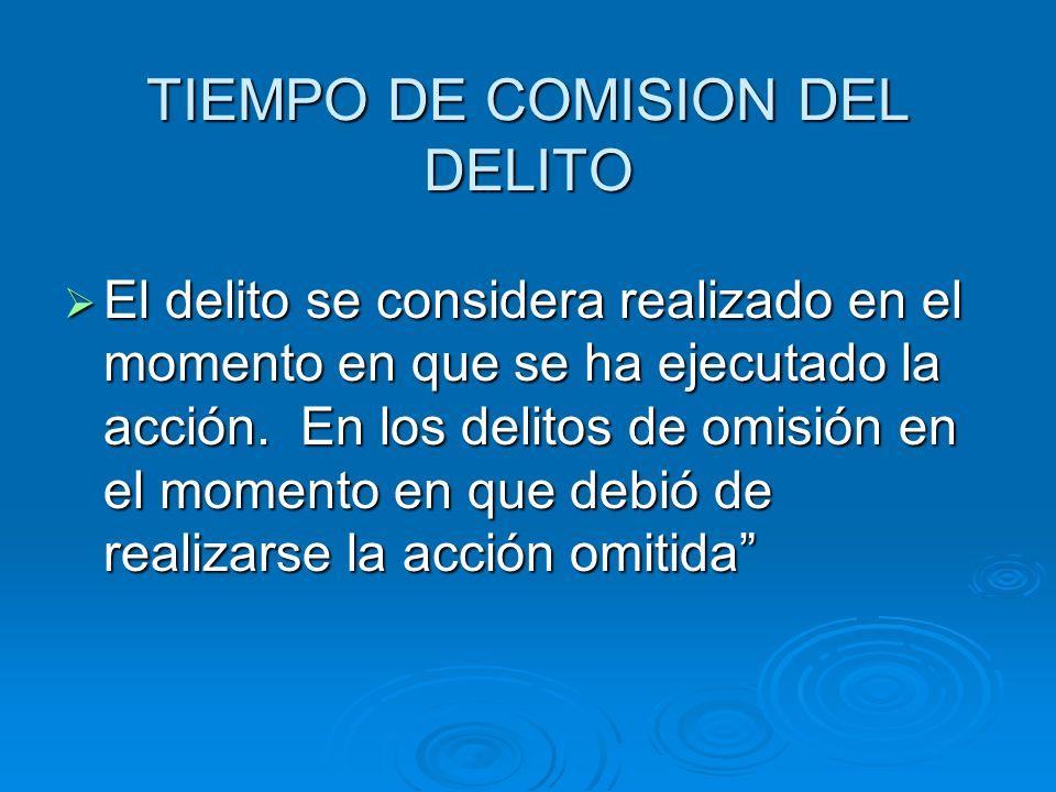 TIEMPO DE COMISION DEL DELITO
