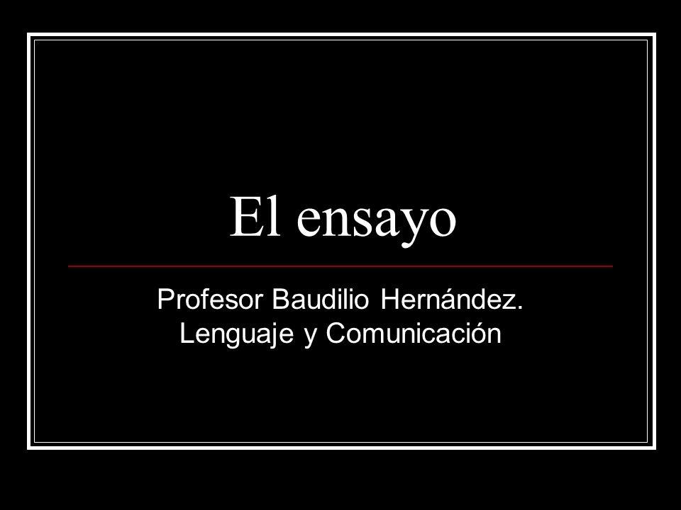 Profesor Baudilio Hernández. Lenguaje y Comunicación