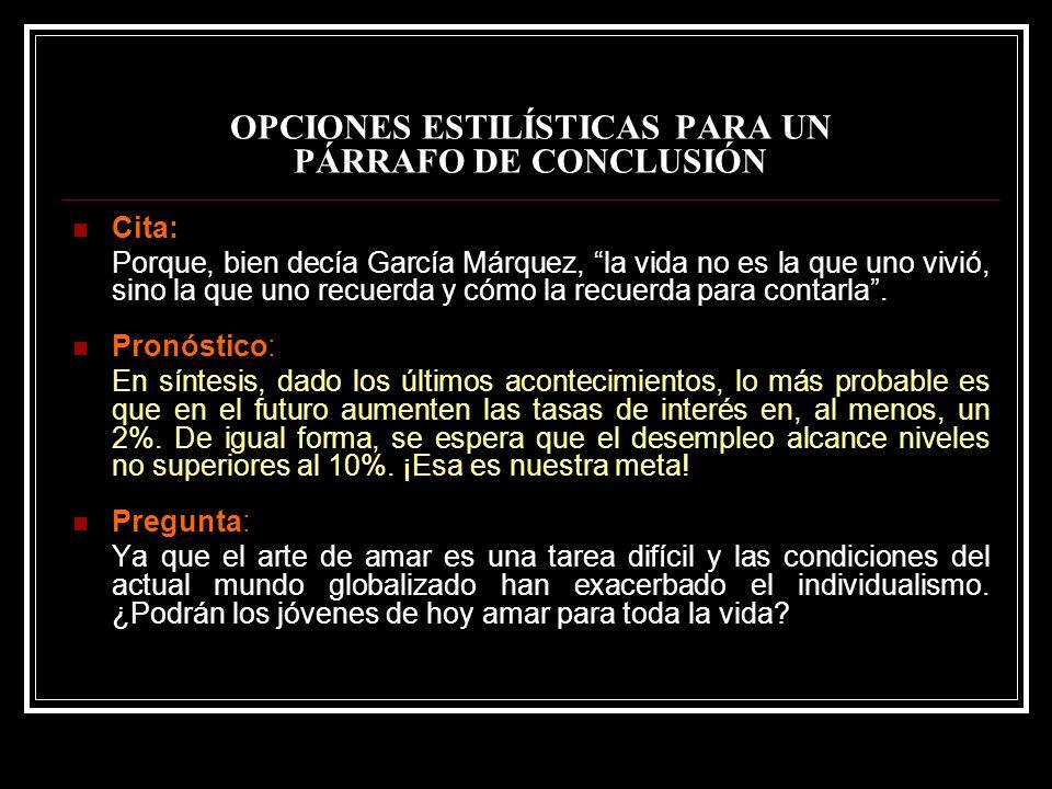 OPCIONES ESTILÍSTICAS PARA UN PÁRRAFO DE CONCLUSIÓN