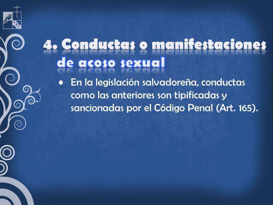4. Conductas o manifestaciones de acoso sexual