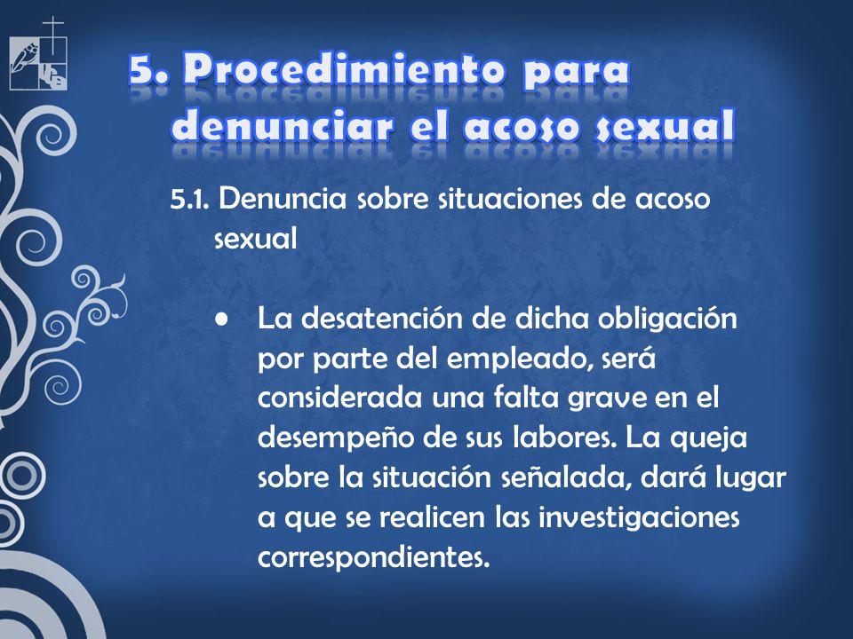 5. Procedimiento para denunciar el acoso sexual