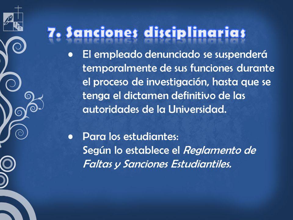 7. Sanciones disciplinarias