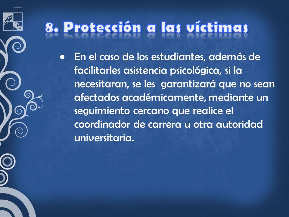 8. Protección a las víctimas