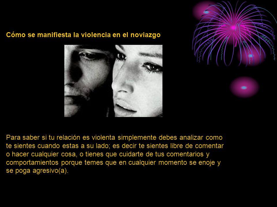 Cómo se manifiesta la violencia en el noviazgo