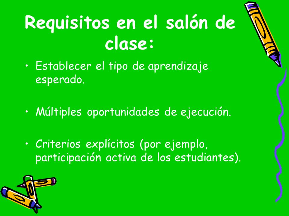 Requisitos en el salón de clase: