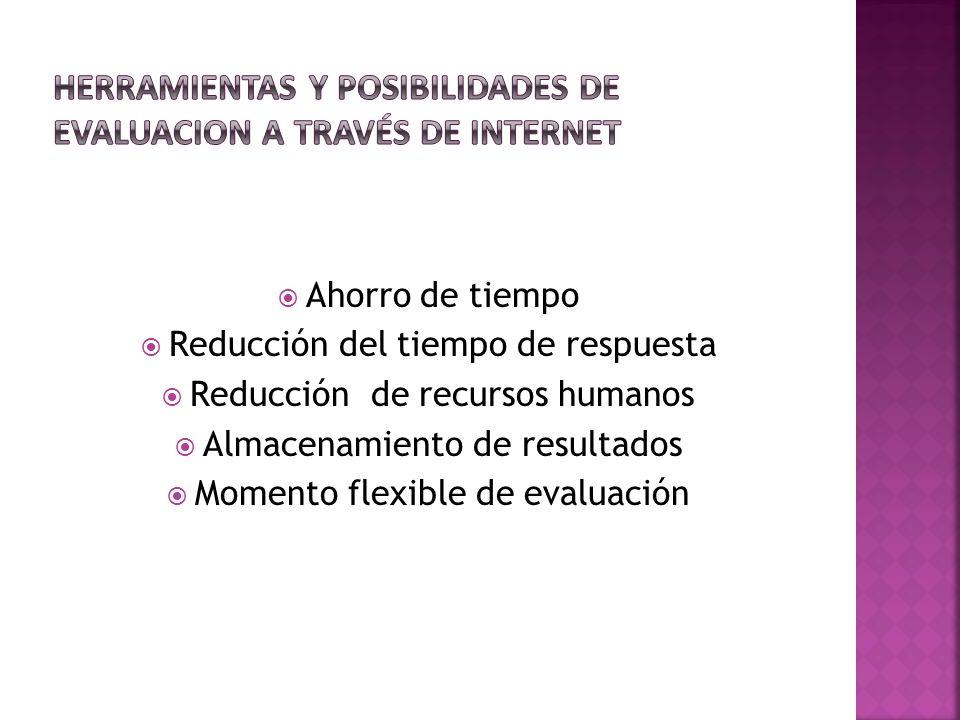 Herramientas y posibilidades de evaluacion a través de internet