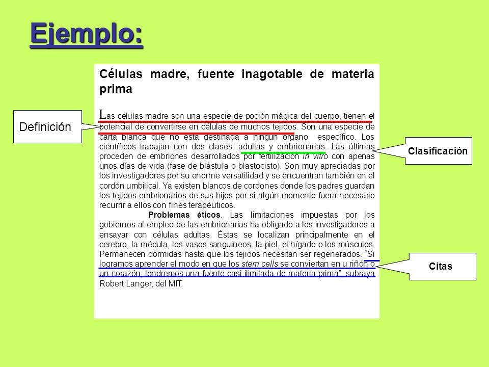 Ejemplo: Células madre, fuente inagotable de materia prima