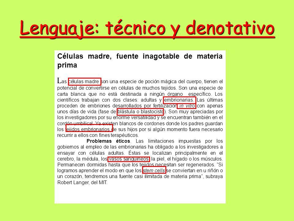 Lenguaje: técnico y denotativo