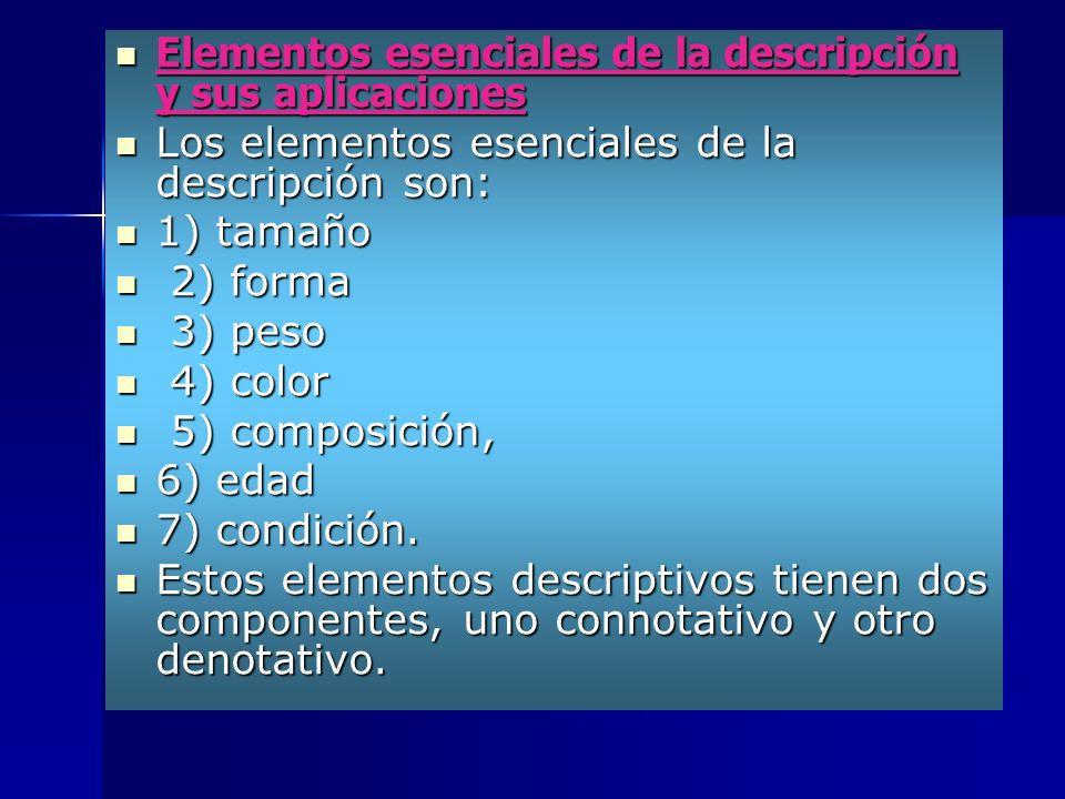 Elementos esenciales de la descripción y sus aplicaciones