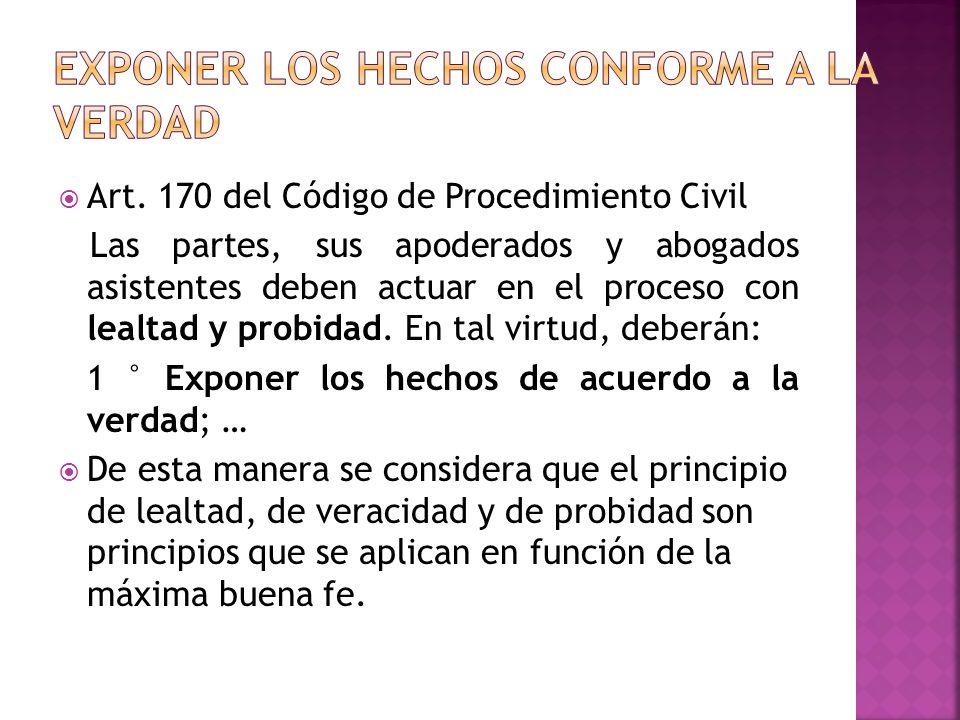 EXPONER LOS HECHOS CONFORME A LA VERDAD