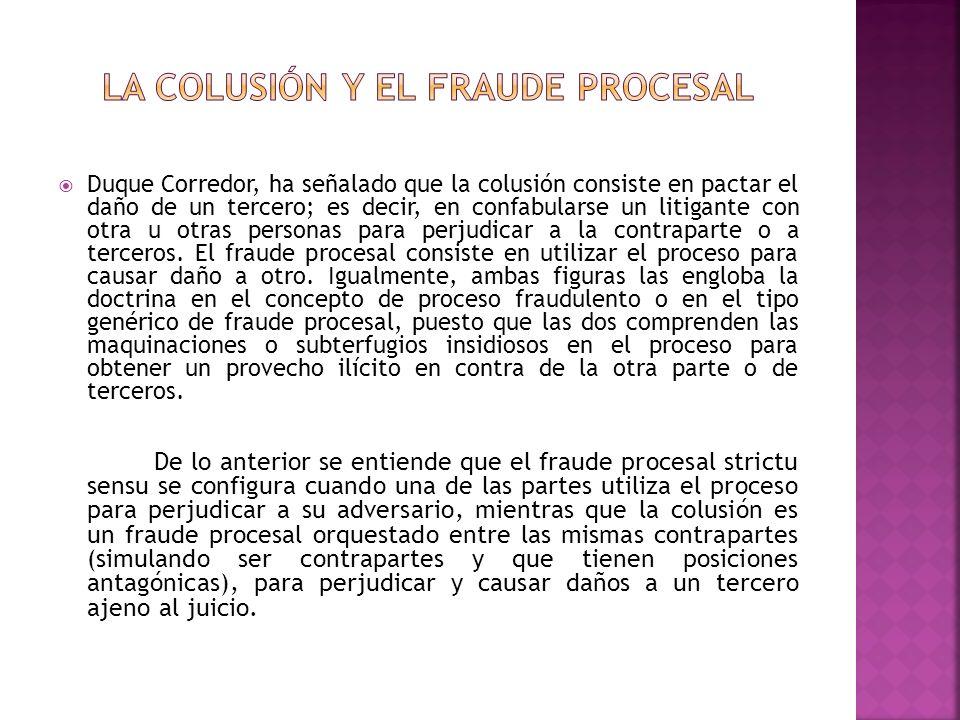 La Colusión y el Fraude Procesal