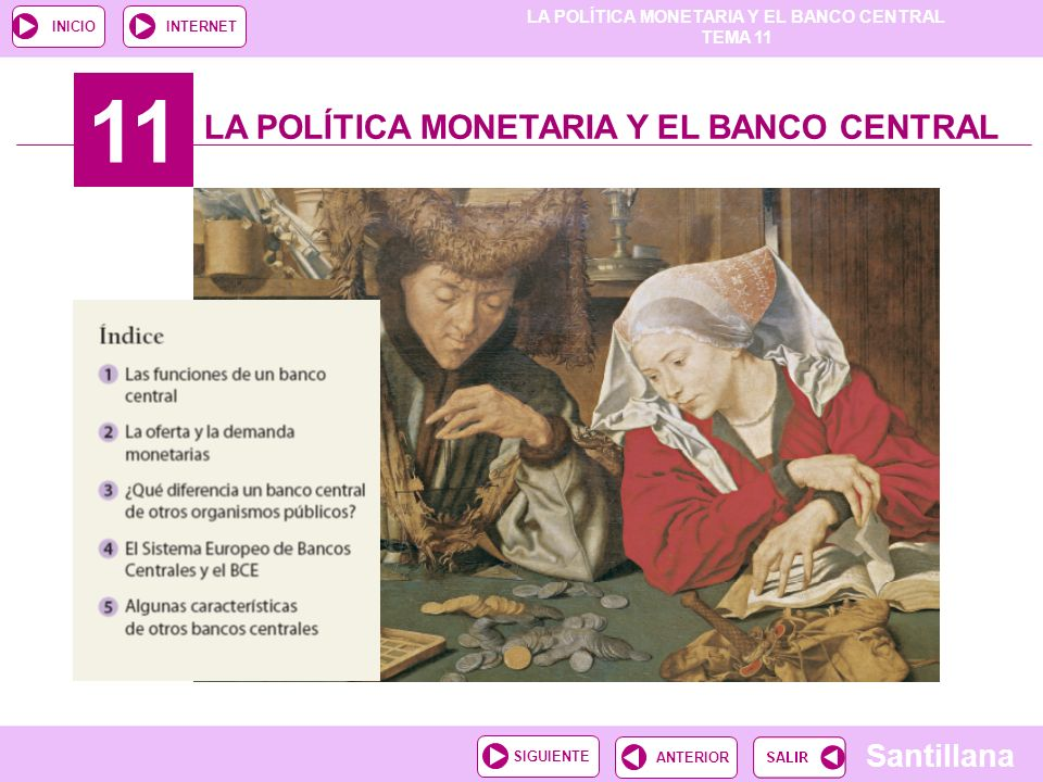 11 LA POLÍTICA MONETARIA Y EL BANCO CENTRAL